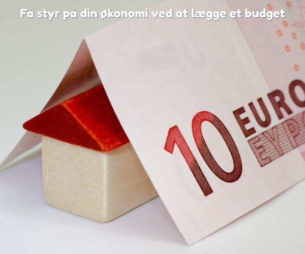 Få styr på din økonomi ved at lægge et budget