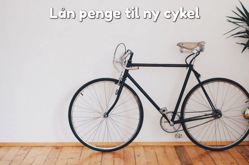 Lån penge til ny cykel